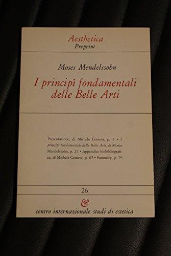 I principi fondamentali delle belle arti / Moses Mendelssohn